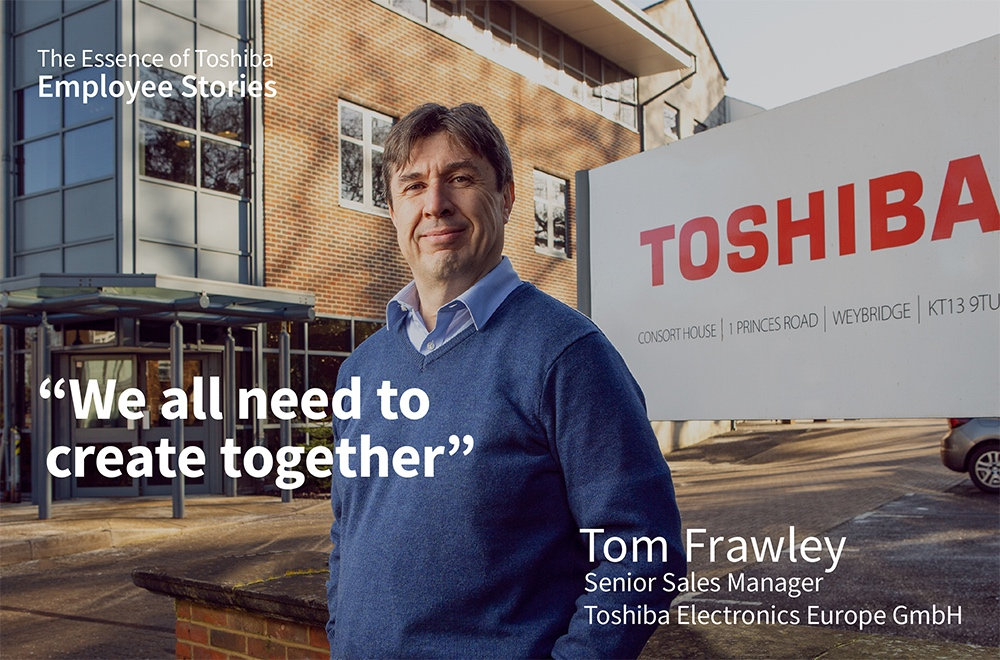 We Are Toshiba: We Can Achieve Anything When We Work and Create Together