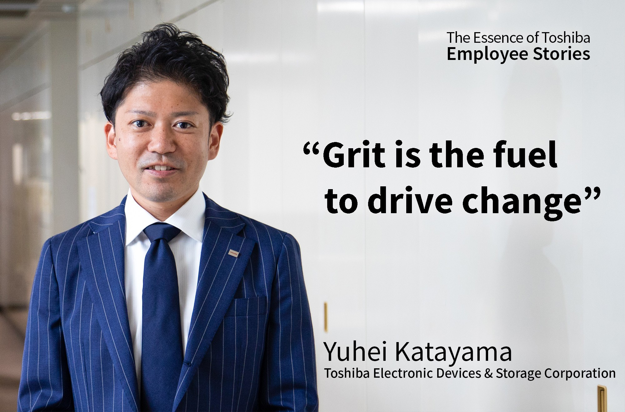 We Are Toshiba: Grit is the Fuel to Drive Change